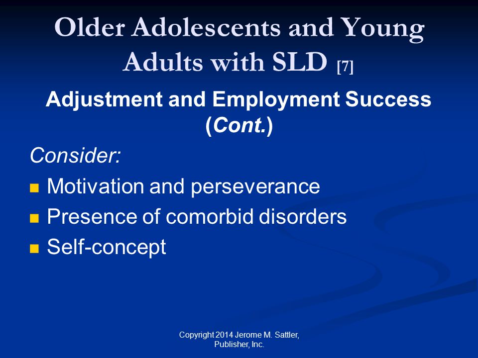 Older Adolescents and Young Adults with SLD [7]